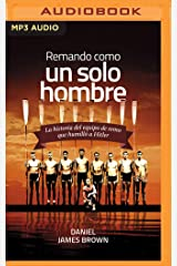 Remando como un solo hombre (Spanish Edition) MP3 CD