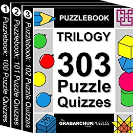 Puzzlebook Trilogy: 303 Puzzle Quizzes (color and interactive!) by [The Grabarchuk Family]
