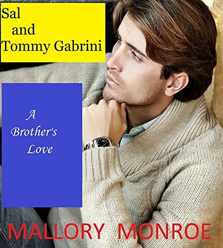 Mallory Collection - Sal and Tommy Gabrini: A Brother's Love