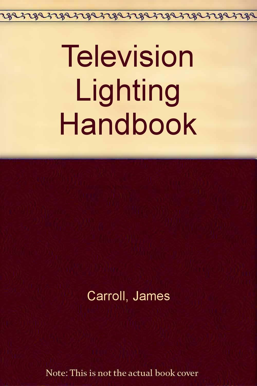 Television Lighting Handbook