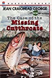 The Case of the Missing Cutthroats (Ecological Mysteries (Paperback))