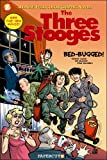 Three Stooges Graphic Novels #1: Bed Bugged