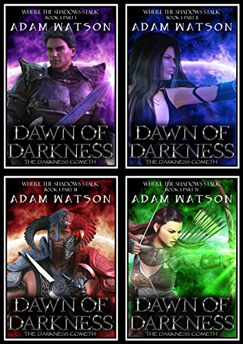 Dawn of Darkness: Book 1 - Full (Where The Shadows Stalk)