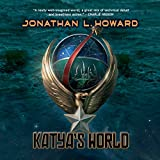 """Katya's World"" av Jonathan L. Howard"