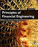 Principles of Financial Engineering, Third Edition (Academic Press Advanced Finance)