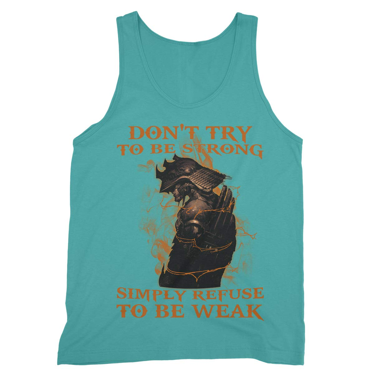 Royal Decor Collection Dont Try to Be Strong Simply Refuse to Be Weak Tank Tops