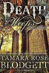 Death Weeps (#5): Dark Dystopian Fantasy (The Death Series)