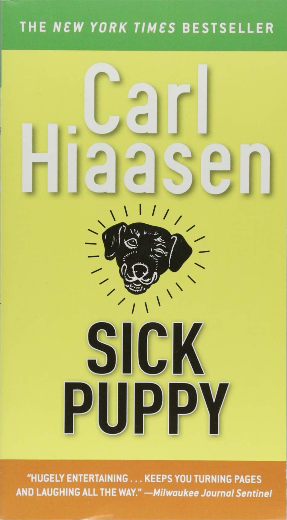 Amazon com: Sick Puppy (9781538729564): Carl Hiaasen: Books