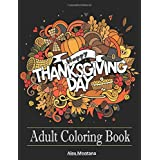 Adult Coloring Book: Stress Relieving Thanksgiving Patterns (Adult Coloring Books)