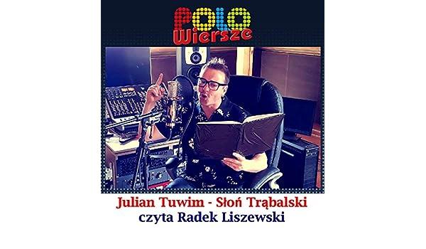 Polo Wiersze Julian Tuwim Slon Trąbalski By Radek