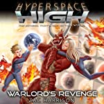 Warlord's Revenge: Hyperspace High, Book 4 | Zac Harrison