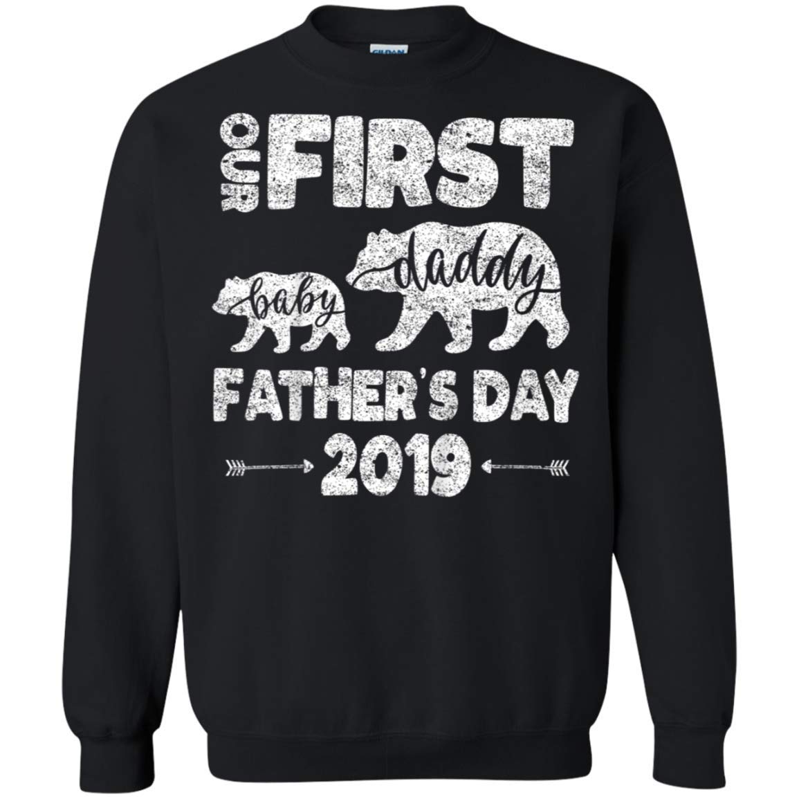 First Fathers Day Dad And Baby Bear For New Papa Crewneck Pullover For T Shirt