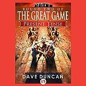 Present Tense | Dave Duncan