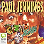 The Gizmo Again | Paul Jennings