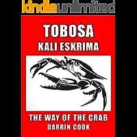 Tobosa Kali Eskrima: The Way of the Crab