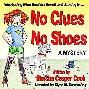 No Clues, No Shoes Audiobook