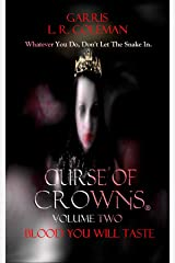 Curse Of Crowns Blood You Will Taste (The War On All Shores Book 2) Kindle Edition