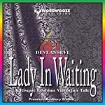 Lady in Waiting: A Tale of Victorian Erotica, Stuffed Bottoms and Sound Spankings | Devi Ansevi