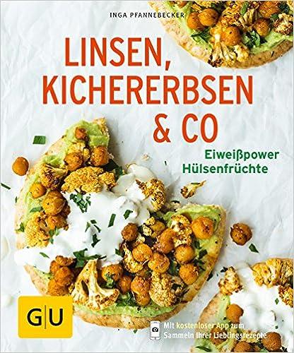 Linsen, Kichererbsen & Co - Eiweißpower Hülsenfrüchte