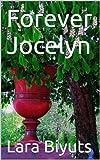 Forever Jocelyn (La Lune Blanche Book 2)