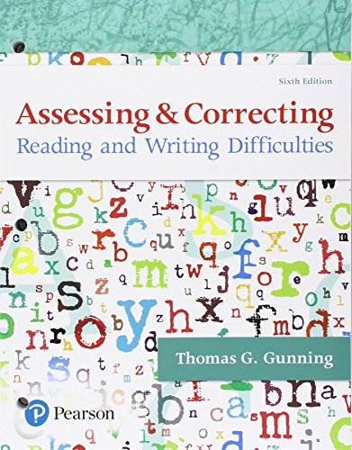 Assessing and Correcting Reading and Writing Difficulties, with Enhanced Pearson eText -- Access Card Package (6th Edition)