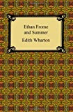 Ethan Frome and Summer, Edith Wharton, 1420932136