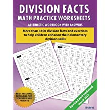 Division Facts Math Practice Worksheet Arithmetic Workbook With Answers: Daily Practice guide for elementary students and other kids