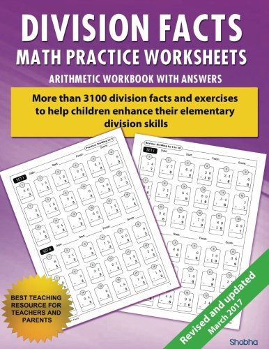 Division Facts Math Practice Worksheet Arithmetic Workbook With Answers: Daily Practice guide for elementary students and other kids (Elementary Division Series) (Volume 1)