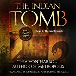 The Indian Tomb | Thea von Harbou