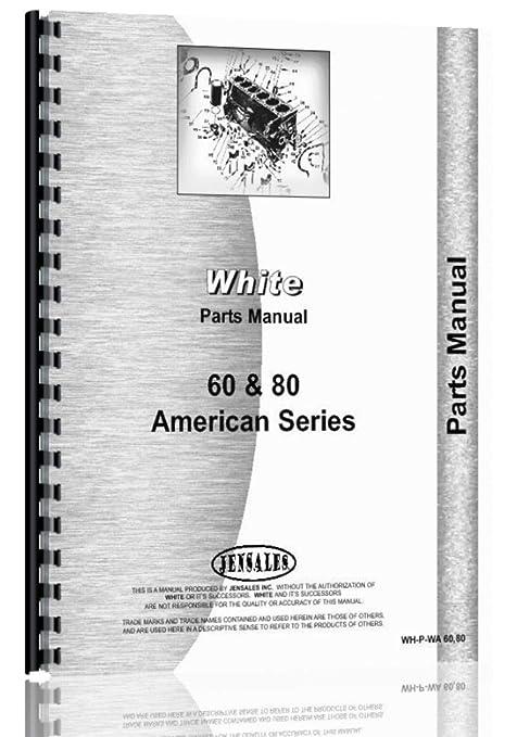 Amazon com: White American 80 Tractor Parts Manual: Home