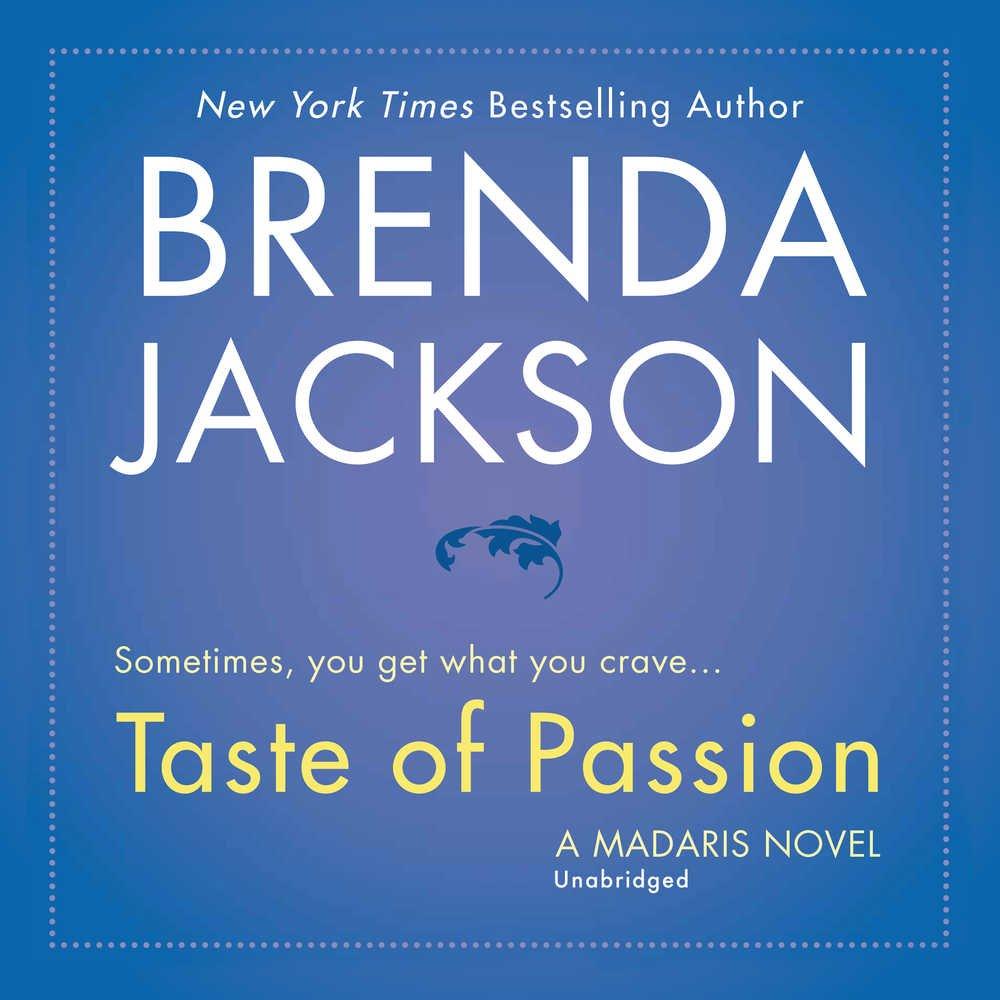 Amazon.com: Taste of Passion (Madaris Family Novels, Book 15)  (9781538515648): Brenda Jackson: Books