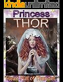 Heart Full of Thunder: Princess Thor of Asgard