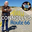 Billy Connolly's Route 66: The Big Yin on the Ultimate American Road Trip Audiobook by Billy Connolly Narrated by James McPherson