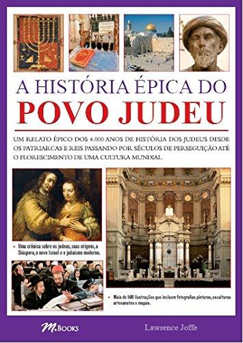 A História Épica do Povo Judeu - Volume 1