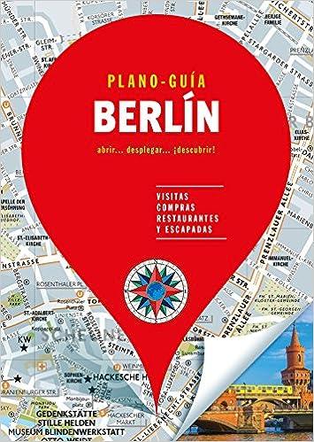 Berlín (plano-guía): Visitas, Compras, Restaurantes Y Escapadas por Autores Gallimard Autores Gallimard