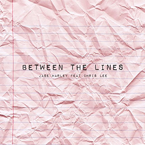 - Between the Lines (feat. Chris Lee) [Explicit]