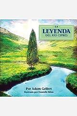 La Leyenda del Rio Cipres (Spanish Edition) Paperback