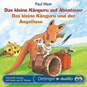 Das kleine Känguru auf Abenteuer / Das kleine Känguru und der Angsthase Hörbuch