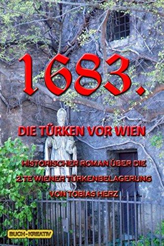 1683.: Die Türken vor Wien (Geschichte(n) aus Wien, Band 2)