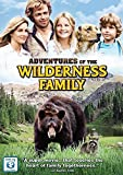 Adventures Of The Wilderness Family by Robert Logan