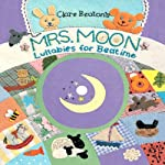 Mrs. Moon: Lullabies for Bedtime | Clare Beaton