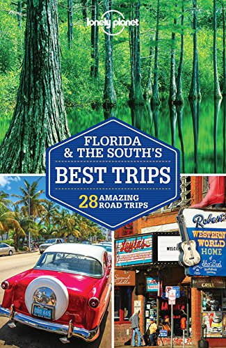 Book Cover: Lonely Planet Florida & the South's Best Trips