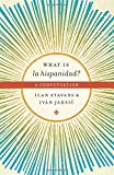 img - for What is la hispanidad?: A conversation (Joe R. and Teresa Lozana Long Series in Latin American and Latino Art and Culture (Paperback)) book / textbook / text book