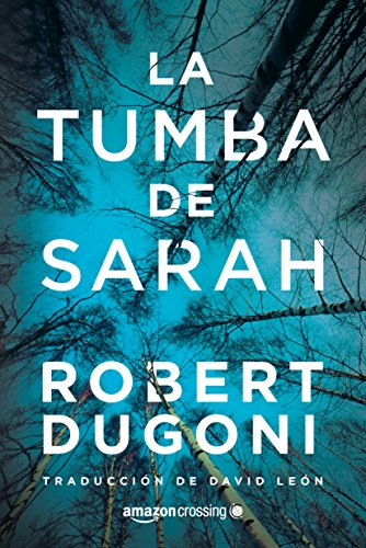 La tumba de Sarah de Robert Dugoni