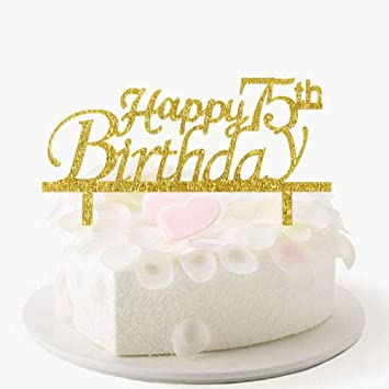 Image Unavailable Not Available For Color Happy 75th Birthday Cake Topper