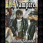 I, Vampire | Robert Shuster
