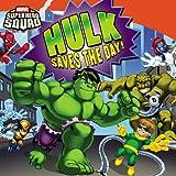 Super Hero Squad: Hulk Saves the Day! (Marvel Super Hero Squad)