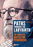 Penderecki: Paths Through The Labyrinth [Anne-Sophie Mutter, Janine Jansen, Julian Rachlin, Johnny Greenwood] [DVD] [2014] [NTSC] by Anne-Sophie Mutter