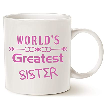 best christmas gifts coffee mug for sister worlds greatest sister unique coffee mug gifts