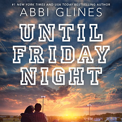 Until Friday Night: Field Party, Book 1 Audiobook [Free Download by Trial] thumbnail